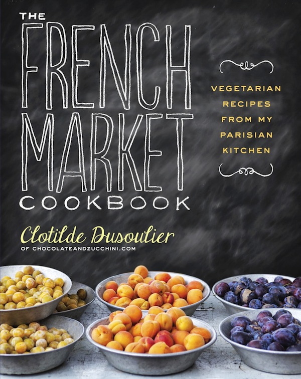 The+French+Market+Cookbook+-+Clotilde+Dusoulier
