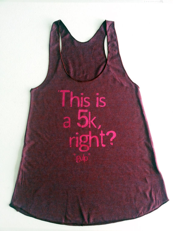 """This is a 5K, right?"" tanks from Etsy"